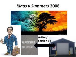 Klaas  v Summers  2008
