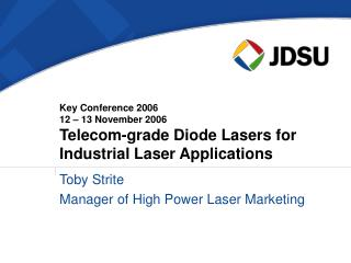 Toby Strite Manager of High Power Laser Marketing