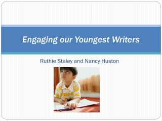 Engaging our Youngest Writers