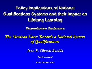 The Mexican Case: Towards a National System of Qualifications