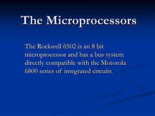 The Microprocessors