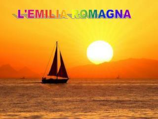 L'EMILIA ROMAGNA