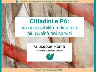 Cittadini e PA: più accessibilità a distanza, più qualità dei servizi