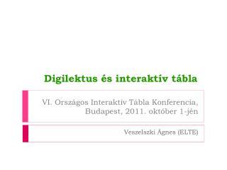 VI. Országos Interaktív Tábla Konferencia, Budapest, 2011. október 1-jén