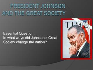President Johnson and The Great Society