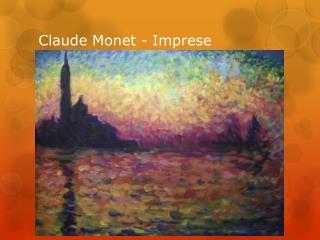 Claude Monet - Imprese