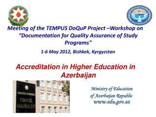 The history of accreditation  in Azerbaijan