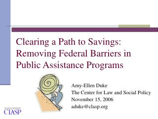 Clearing a Path to Savings: Removing Federal Barriers in Public Assistance Programs