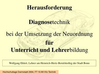 Herausforderung Diagnose technik