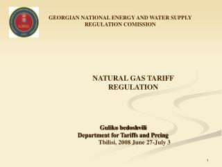 GEORGIAN NATIONAL ENERGY AND WATER SUPPLY REGULATION COMISSION