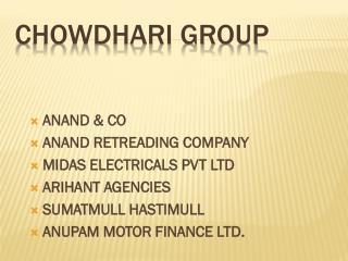 CHOWDHARI GROUP