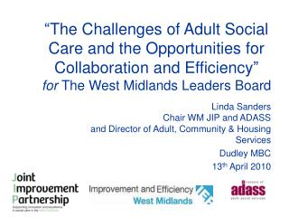 Linda Sanders Chair WM JIP and ADASS and Director of Adult, Community & Housing Services