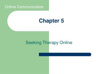Seeking Therapy Online