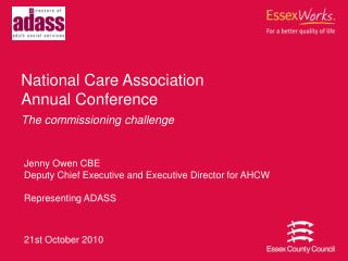 National Care Association  Annual Conference The commissioning challenge