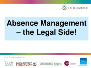 Absence Management – the Legal Side!
