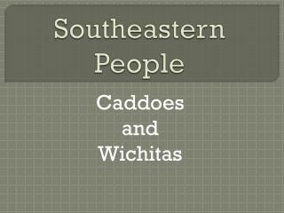 Southeastern People