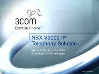 NBX V3000 IP Telephony Solution