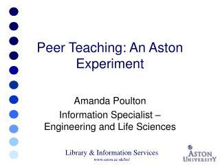 Peer Teaching: An Aston Experiment