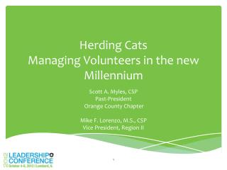 Herding Cats Managing Volunteers in the new Millennium
