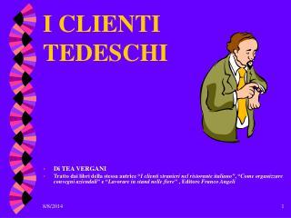 I CLIENTI TEDESCHI