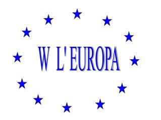 W  L' EUROPA
