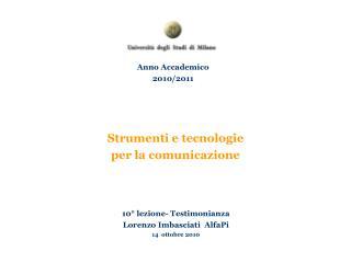 Strumenti e tecnologie  per la comunicazione