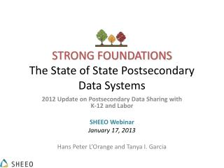 Strong Foundations The State of State Postsecondary Data Systems