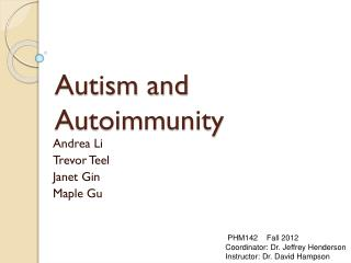 Autism and Autoimmunity