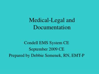 Medical-Legal and Documentation