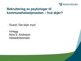 Rekruttering av psykologer til kommunehelsetjenesten – hva skjer?