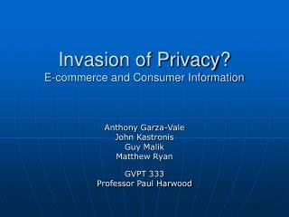 Invasion of Privacy? E-commerce and Consumer Information