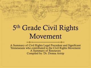 5 th  Grade Civil Rights Movement