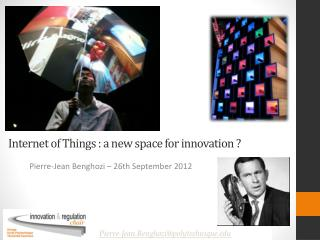 Internet of  Things  : a new  space  for innovation ?