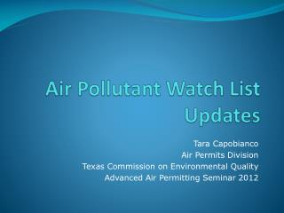 Air Pollutant Watch List Updates