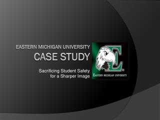 Eastern Michigan university  Case Study