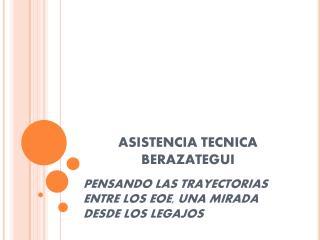 ASISTENCIA  TECNICA BERAZATEGUI