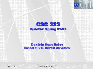 CSC 323  Quarter:  Spring�02/03