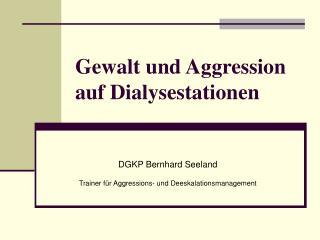 Gewalt und Aggression auf Dialysestationen