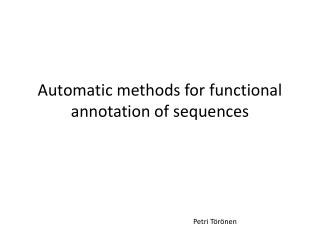 Automatic methods  for  functional annotation  of  sequences