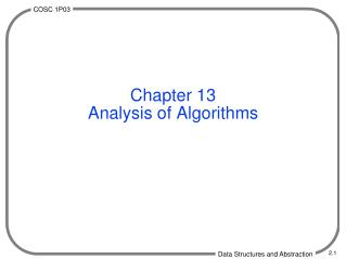Chapter 13 Analysis of Algorithms