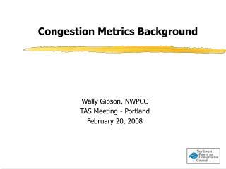 Congestion Metrics Background