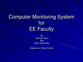Computer Monitoring System  for EE Faculty