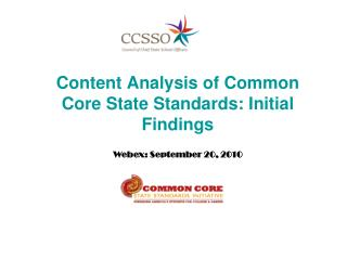 Content Analysis of Common Core State Standards: Initial Findings