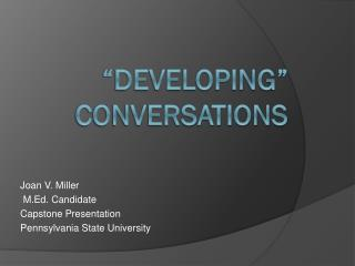 �Developing� Conversations
