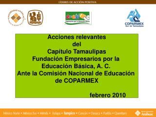 Acciones relevantes del Capítulo Tamaulipas Fundación Empresarios por la  Educación Básica, A. C.