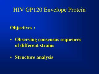 HIV GP120 Envelope Protein