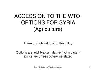 ACCESSION TO THE WTO: OPTIONS FOR SYRIA (Agriculture)