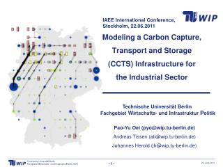 Modeling a Carbon Capture, Transport and Storage  (CCTS) Infrastructure for  the Industrial Sector