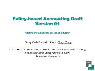 Policy-based Accounting Draft Version 01 <draft-irtf-aaaarch-pol-acct-01.txt>