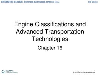 Engine Classifications and Advanced Transportation Technologies